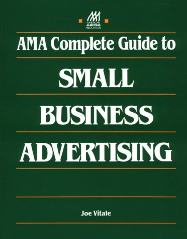 9780844235943: AMA Complete Guide to Small Business Advertising