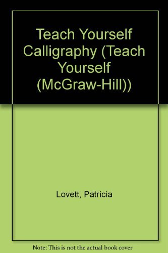 9780844236384: Teach Yourself Calligraphy (Teach Yourself (McGraw-Hill))