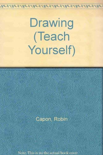 Drawing (Teach Yourself): Capon, Robin