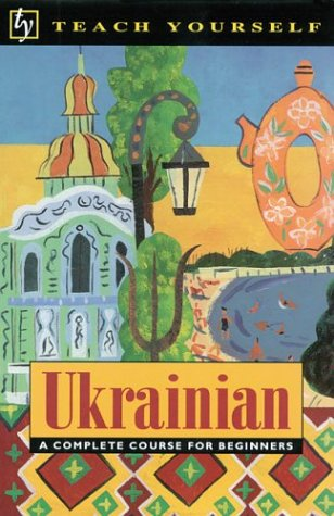 9780844236803: Teach Yourself Ukrainian Complete Course (Teach Yourself Books)