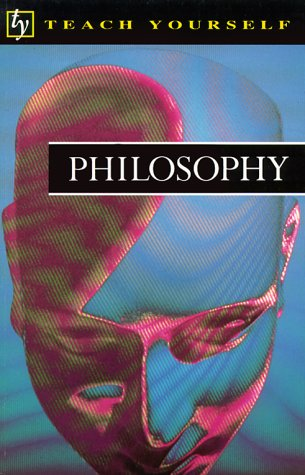9780844236834: Philosophy (Teach Yourself)