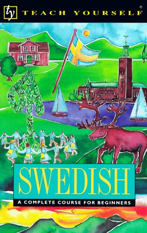 9780844237022: Swedish: A Complete Course for Beginners (Teach Yourself)