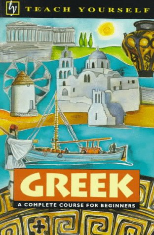 9780844237053: Teach Yourself Greek: Complete Course (Teach Yourself Books)