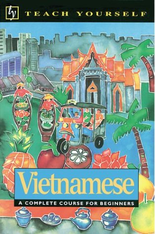 9780844237077: Vietnamese: A Complete Course for Beginners (Teach Yourself Books)