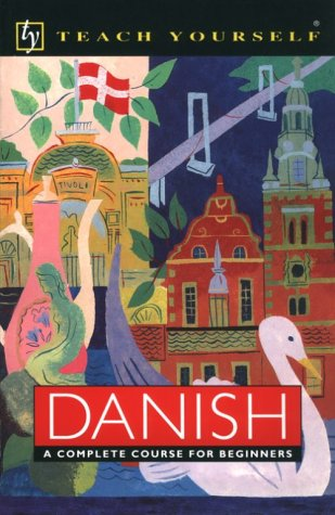 9780844237442: Danish: A Complete Course for Beginners (Teach Yourself)