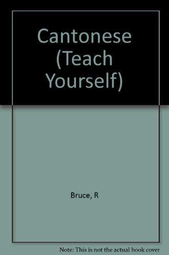 9780844237565: Cantonese (Teach Yourself)