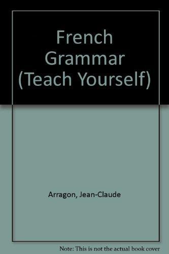 9780844237725: French Grammar (Teach Yourself)