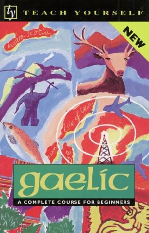 9780844237763: Teach Yourself Gaelic: A Complete Course for Beginners