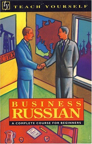 9780844237848: Business Russian: A Complete Course for Beginners (Teach Yourself)