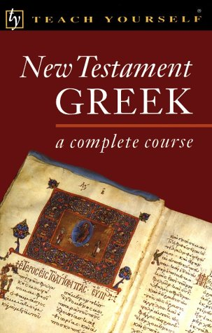9780844237893: Teach Yourself New Testament Greek Complete Course