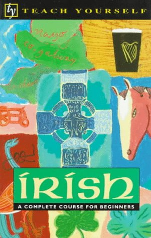 9780844238005: Irish: A Complete Course for Beginners (Teach Yourself)