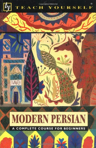 9780844238159: Modern Persian: Complete Course (Teach Yourself Books)