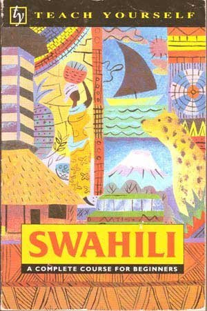 9780844238371: Swahili (Teach Yourself)