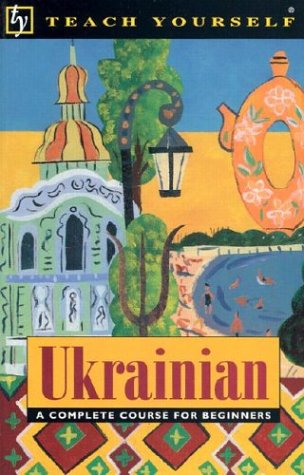 9780844238524: Ukrainian: A Complete Course for Beginners