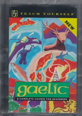 9780844238616: Teach Yourself Gaelic Complete Course (Teach Yourself Language Complete Courses)