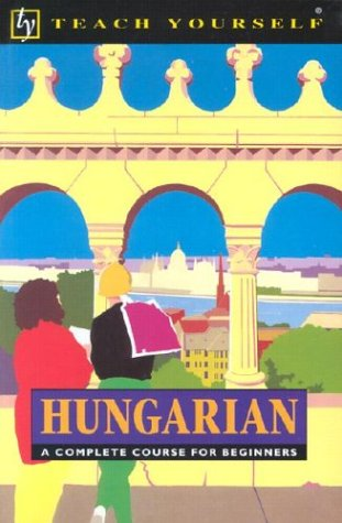 9780844238647: Hungarian: A Complete Course for Beginners (Teach Yourself)