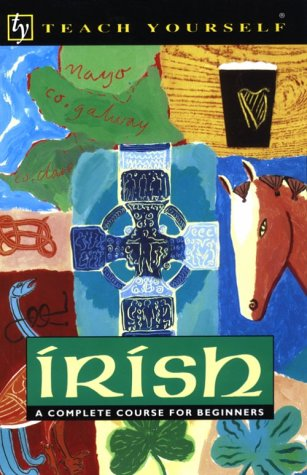 9780844238654: Irish: A Complete Course for Beginners (Teach Yourself)