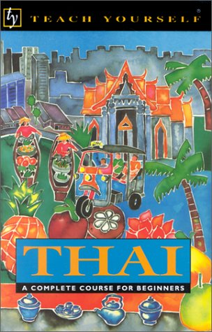 9780844238784: Teach Yourself Thai Complete Course (Teach Yourself Series)(with Audio Cassettes)
