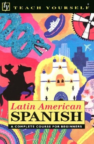 9780844238883: Latin American Spanish Complete Course for Beginners with Book (Teach Yourself Language Complete Courses) (Spanish Edition)
