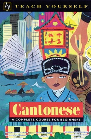 9780844238920: Cantonese: A Complete Course for Beginners