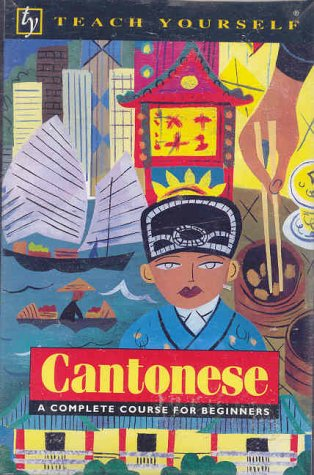 9780844238975: Teach Yourself Cantonese: A Complete Course for Beginners