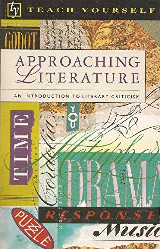 9780844239057: Approaching Literature (Teach Yourself Books)