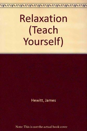 Relaxation (Teach Yourself): Hewitt, James