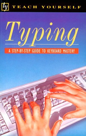 Typing/a Step-By-Step Guide to Keyboard Mastery (Teach: Bettina Croft