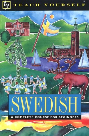 9780844239835: Teach Yourself Swedish Complete Course for Beginners (Teach Yourself Series)