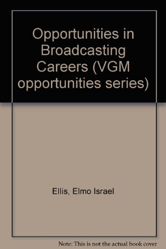 9780844240039: Opportunities in Broadcasting Careers (Opportunities Inseries)