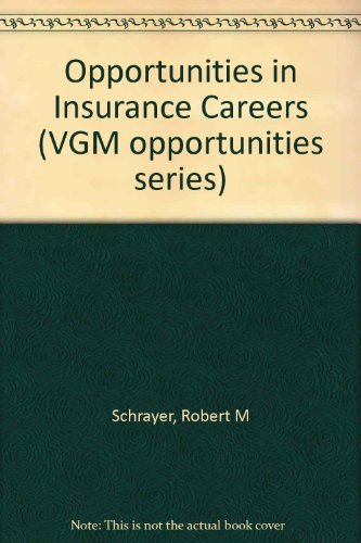 9780844240558: Opportunities in Insurance Careers (VGM opportunities series)