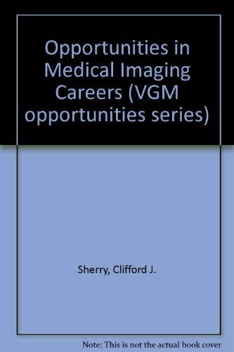 9780844240701: Opportunities in Medical Imaging Careers