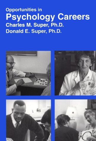 9780844240732: Opportunities in Psychology Careers (VGM opportunities series)