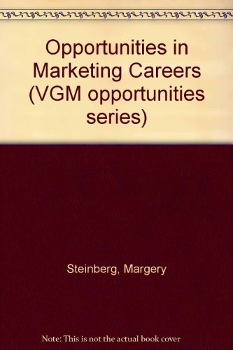 9780844240763: Opportunities in Marketing Careers (Vgm Opportunities)