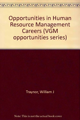 9780844240923: Opportunities in Human Resource Management Careers (Opportunities in Series)