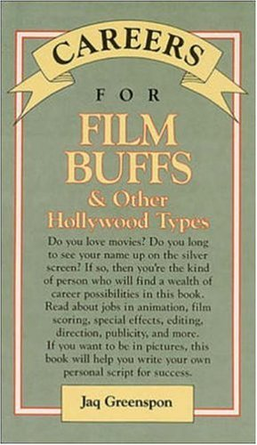 9780844241005: Careers for Film Buffs and Other Hollywood Types (VGM Careers for You)