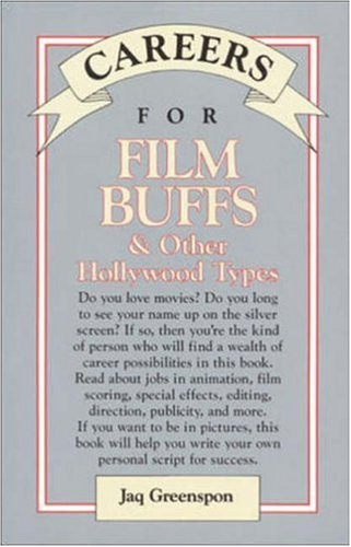 9780844241012: Careers for Film Buffs & Other Hollywood Types (Vgm Careers for You Series (Paper))
