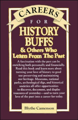 9780844241098: Careers for History Buffs and Others Who Learn from the Past (V G M Careers for You Series (Paper))