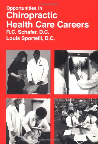 9780844241319: Opportunities in Chiropractic Health-Care Careers