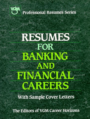 9780844241562: Resumes for Banking and Financial Careers (Vgm's Professional Resumes Series)