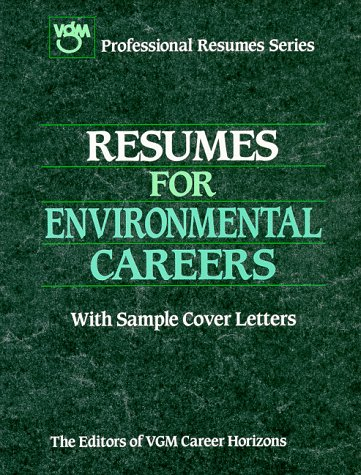 Resumes for Environmental Careers (Vgm Professional Resumes Series) (9780844241593) by Passport Books; VGM Career Horizons