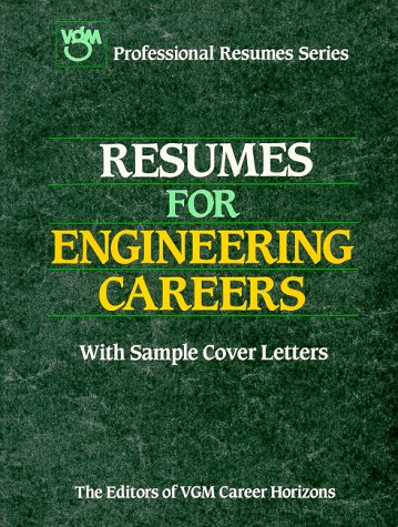 Resumes for Engineering Careers (Resumes for Business Management Careers) (0844241601) by Passport Books; Vgm Career Horizons