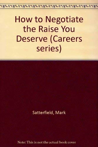 9780844241685: How to Negotiate the Raise You Deserve (VGM HOW TO SERIES)