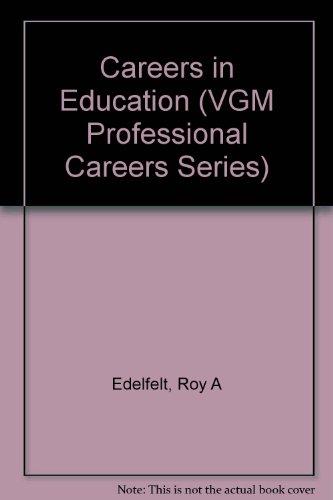 9780844241760: Careers in Education (Vgm Professional Careers Series)