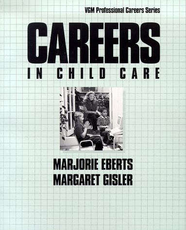 9780844241937: Careers in Child Care (Vgm Professional Careers)