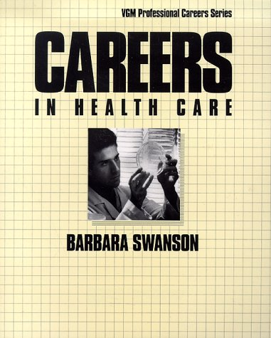 9780844241999: Careers in Health Care (Vgm Professional Careers)