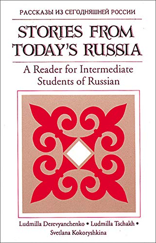 Stories From Today's Russia: A Reader for Intermediate Students of Russian