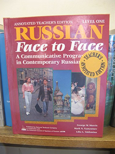 9780844243023: Russian Face to Face: Annotated Teacher's Edition Level 1: A Communicative Programme in Contemporary Russian (Language - Russian)