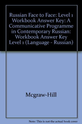 9780844243078: Russian Face to Face: Workbook Answer Key Level 1: A Communicative Programme in Contemporary Russian (English and Russian Edition)