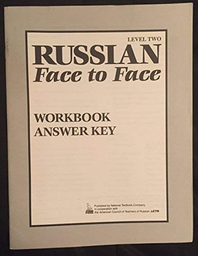 9780844243160: Russian Face to Face Level 2, Workbook Answer Key (RUSIAN: FACE TO FACE) (English and Russian Edition)